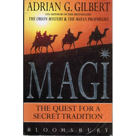 Magi: The Quest for a Secret Tradition  [Signed]