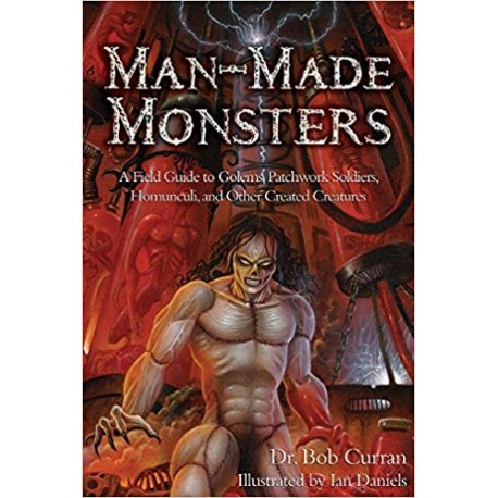 Curran, Dr. Bob - Man-Made Monsters