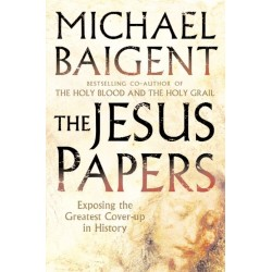 Baigent, Michael - The Jesus Papers