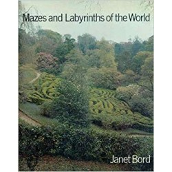 Bord, Janet - Mazes and Labyrinths of the World