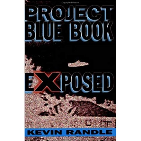 Randle, Kevin - Project Blue Book Exposed