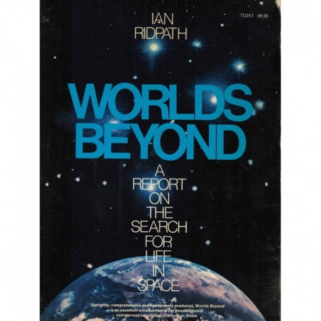 Ridpath, Ian - Worlds Beyond: A Report On the Search for Life in Space