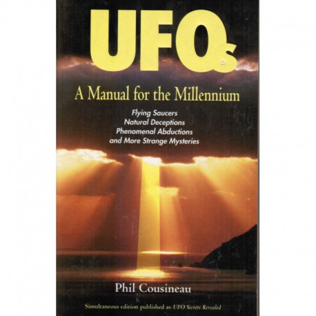 Cousineau, Phil - UFOs: A Manual for the Millennium