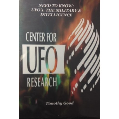 Need To Know: UFO's, The Military & Intelligence