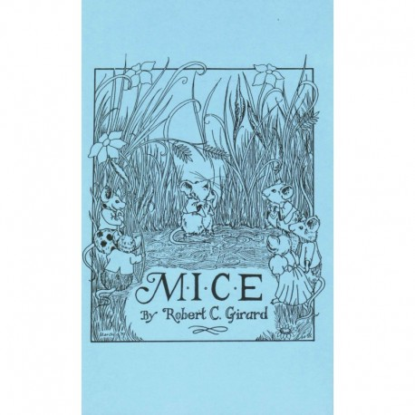 Girard, Robert C. - Mice: An Allegory    [Self published 1988 - numbered out of 200 copies]