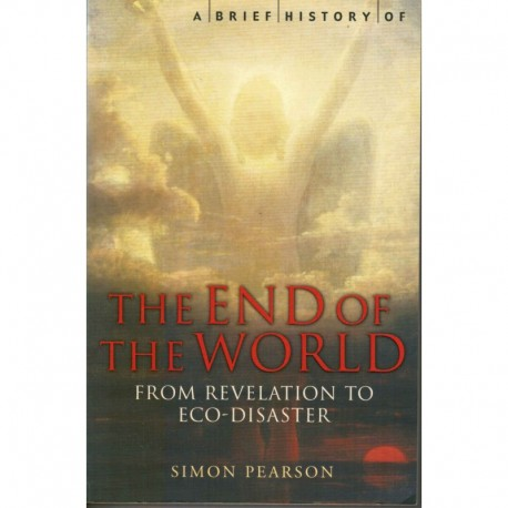 The End of the World from Revelation to Eco-disaster