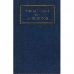 Simon, Otto T. - The Message of Anne Simon (1920)