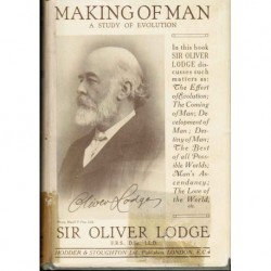 Making of a Man:  A Study of Evolution (1925)