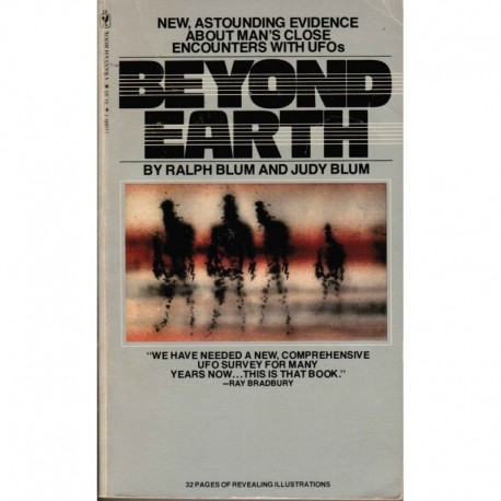 Blum, Ralph and Judy - Beyond Earth: Man's Contact with UFO  [Inscribed by Author]