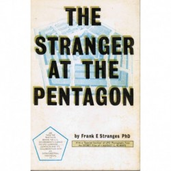 Stranges - The Stranger at the Pentagon w/ a special section of UFO Photographs from the SECRET files of August C. Roberts.