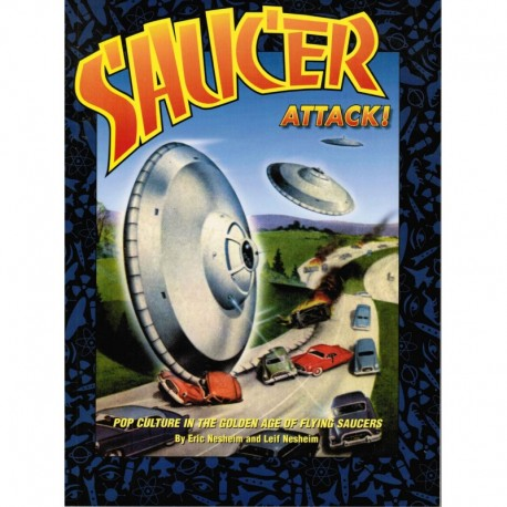 Saucer Attack!  Pop Culture in the Golden Age of Flying Saucers
