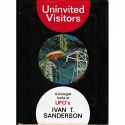 Univited Visitors: A Biologist Look at UFOs