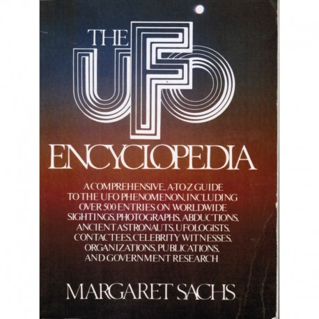 Sachs, Margaret  - The UFO Encyclopedia:  A comprehensive A-to-Z guide to the UFO Phenomenon