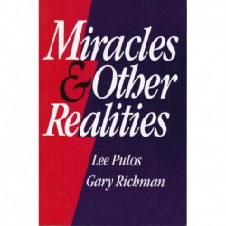 Pulos, Lee - Miracles & Other Realities
