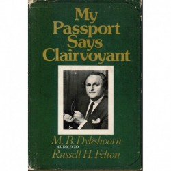 My Passport Says Clairvoyant:  M.B. Dykshoorn