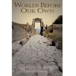 Steiger, Brad - Worlds Before Our Own
