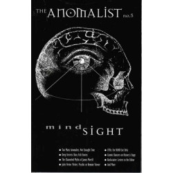 Huyghe, Patrick &  Dennis Stacy - The Anomalist No. 5 -  Summer 1997 - Mind Sight