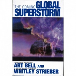 The Coming Global Superstorm - Art Bell