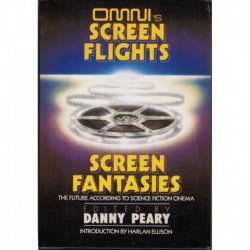 Peary, Danny - Omni's Screen Flights, Screen Fantasies: The Future According to the Cinema