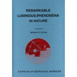 Corliss, William R. - Remarkable Luminous Phenomena in Nature