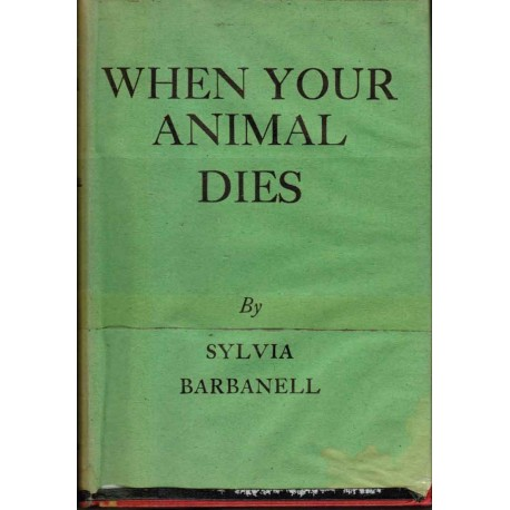 Barbanell, Sylvia - When your Animal Dies