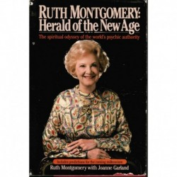 Montgomery, Ruth - Ruth Montgomery: Herald of the New Age