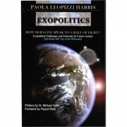 Harris, Paola Leopizzi - Exopolitics: How does One Speaks to a Ball of Light?