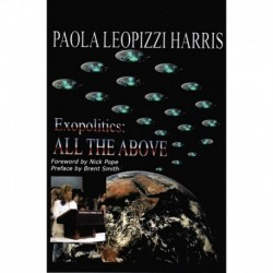 Harris, Paola Leopizzi  - Exopolitics: All the Above