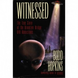 Hopkins, Budd   - Witnessed: The True Story of the Brooklyn Bridge UFO Abductions