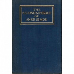 The Second Message of Anne Simon (1920)