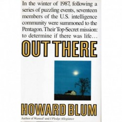 Blum, Howard - Out There: The Government Secret Quest for Extraterrestrials