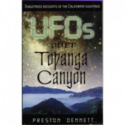 Dennet, Preston - UFOs Over Topanga Canyon