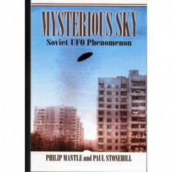 Mantle, Philip - Mysterious Sky: Soviet UFO Phenomenon
