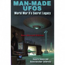 Vesco, Renato - Man Made UFOs: World War II's Secret Legacy (New Rev. Ed)