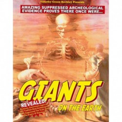Beckley, T. G. - Giants On the Earth: Amazing Suppressed Archaeological Evidence