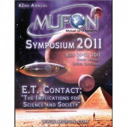 42nd Annual MUFON Symposium 2011: ET Contact: The Implications for Science and Society (July 29-31, 2011)