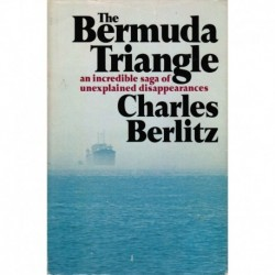 The Bermuda Triangle: An Incredible Saga of Unexplained Disappearances - Club Edition